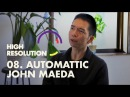 8 John Maeda on the three types of design, the four quarters of life, and diversity