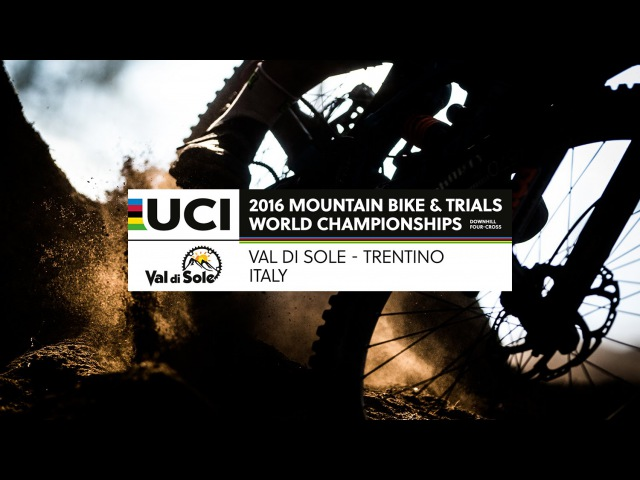 2016 UCI Mountain bike World Championships - Val di Sole Trentino (ITA) / 4X LIVE