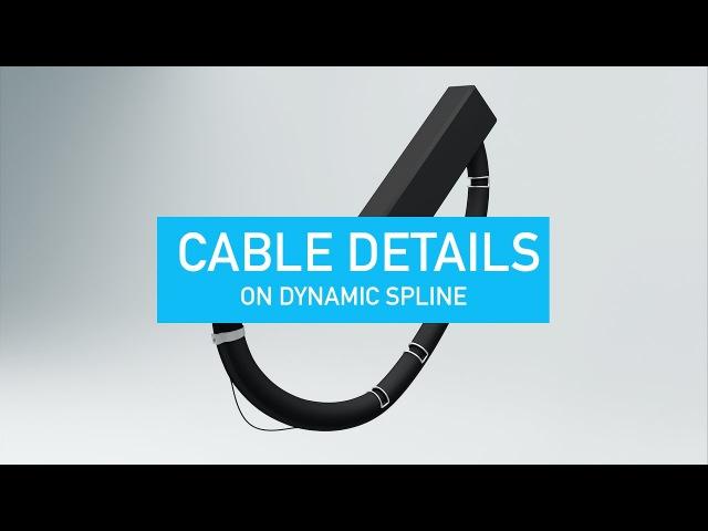 Modeling Cable Details on Dynamic Spline
