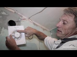 Установка вытяжного вентилятора в ванную и туалет. Самый простой и быстрый способ!