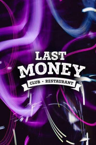 Last Money