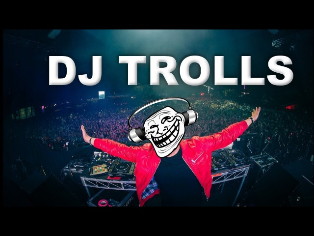 DJs that Trolled the Crowd Part 1