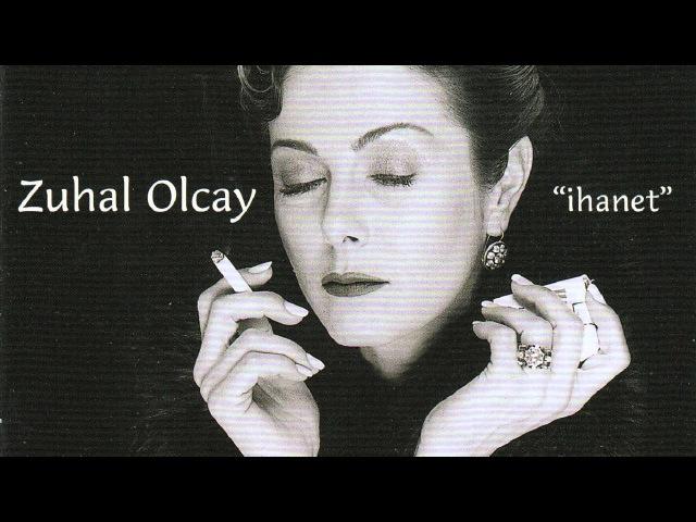 Zuhal Olcay - Ağlayamıyorum Bile / İhanet (Official audio) adamüzik