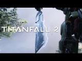 Titanfall 2 геймплей