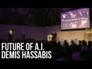 The Future Of Artificial Intelligence Demis Hassabis DeepMind Founder
