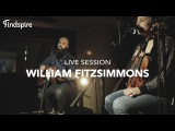 William Fitzsimmons - Live Session Findspire