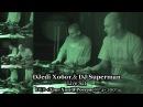 DJedi Хобот DJ Superman • Live Sat • DVD «Хип Хоп В России № 4» 2007