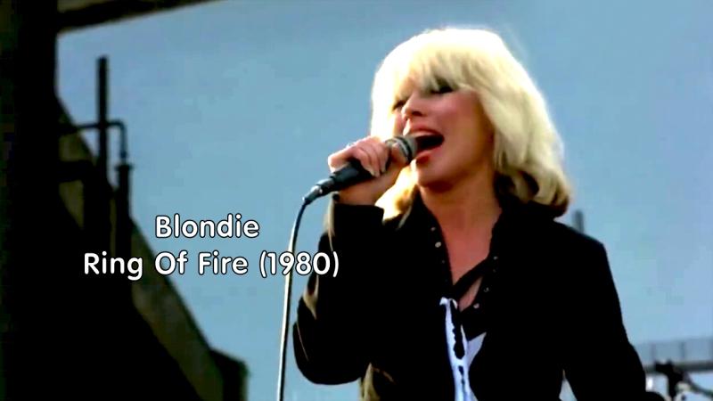 Blondie «Ring Of Fire» (Roadie 1980)