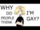 MEME WHY DO PEOPLE THINK I'M GAY ~ OTABEKYURI