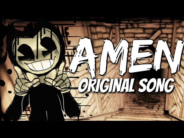 BENDY AND THE INK MACHINE SONG ▶ Can I Get An Amen CG5