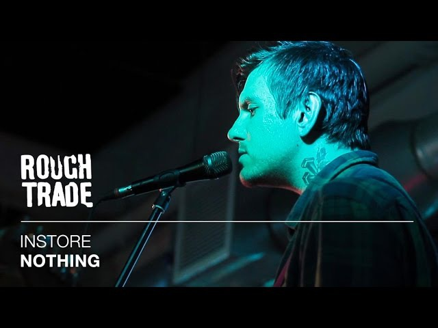 Nothing - The Rites of Love and Death | Instore at Rough Trade East, London