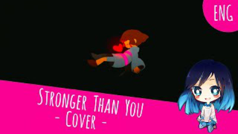 UNDERTALE | Stronger Than You Cover - Steven Universe Parody -【Hikaru】