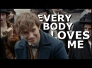 Newt Scamander everybody loves me [humour]