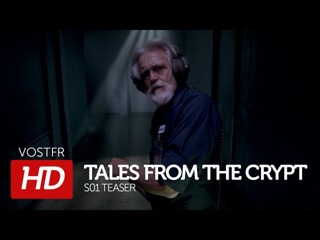 Tales from the Crypt S01 Teaser VOSTFR (HD)