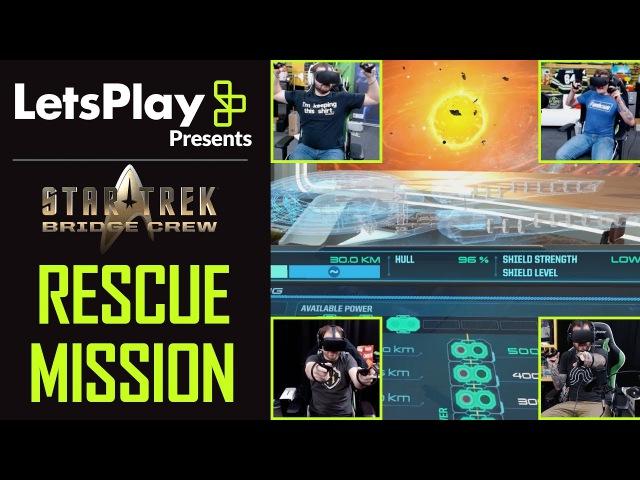 Star Trek: Bridge Crew: Rescue Mission With Achievement Hunter | Let's Play Presents | Ubisoft