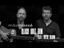 Black Hole Sun (acoustic Soundgarden/Chris Cornell cover) - Mike Massé and Bryce Bloom