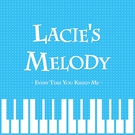 RMaster - Lacie's Melody - Every Time You Kissed Me (From