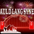 Auld Lang Syne - Happy New Year