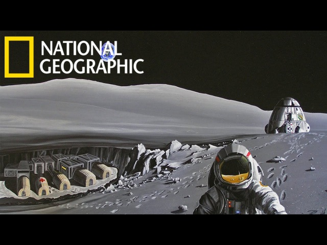 С точки зрения науки: Заселение Луны (National Geographic HD)