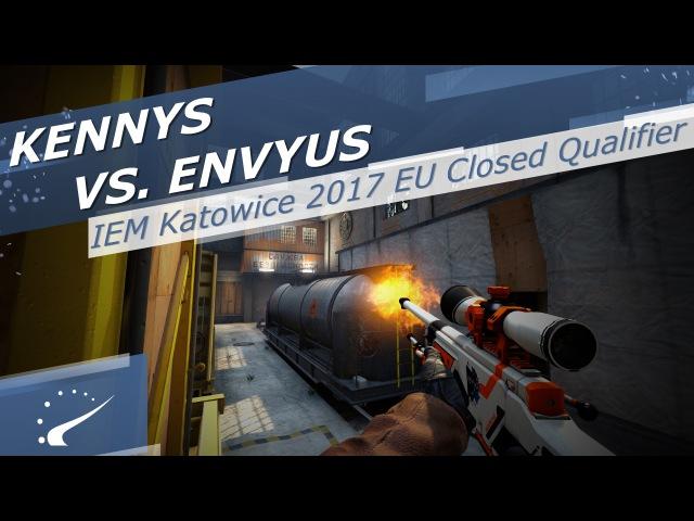 KennyS vs. EnVyUs - IEM Katowice 2017 EU Closed Qualifier