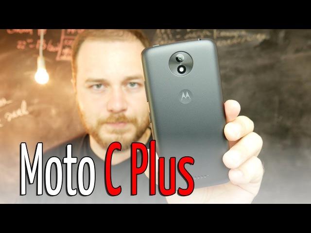 Обзор смартфона Moto C Plus (XT1723) - Motorola это ты?