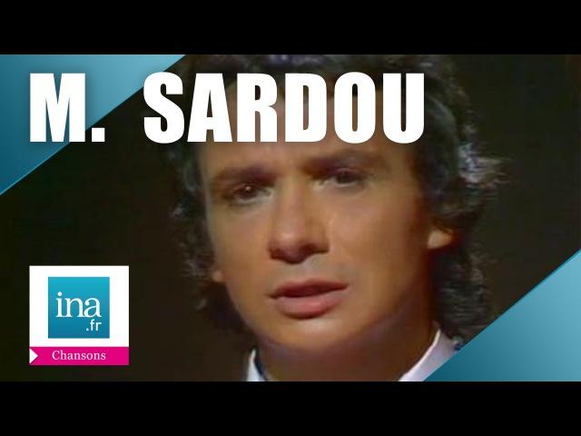 Michel Sardou En chantant Archive INA