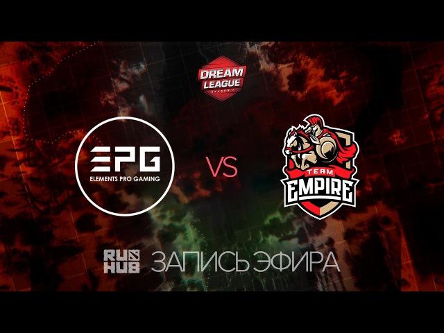 EPG vs Empire, DreamLeague Season 7, game 1 [Lex, LightOfHeaven]