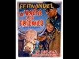 la.vache.et.le.prisonnier.-The Cow and I (1959) -- Henri Verneuil -Fernandel