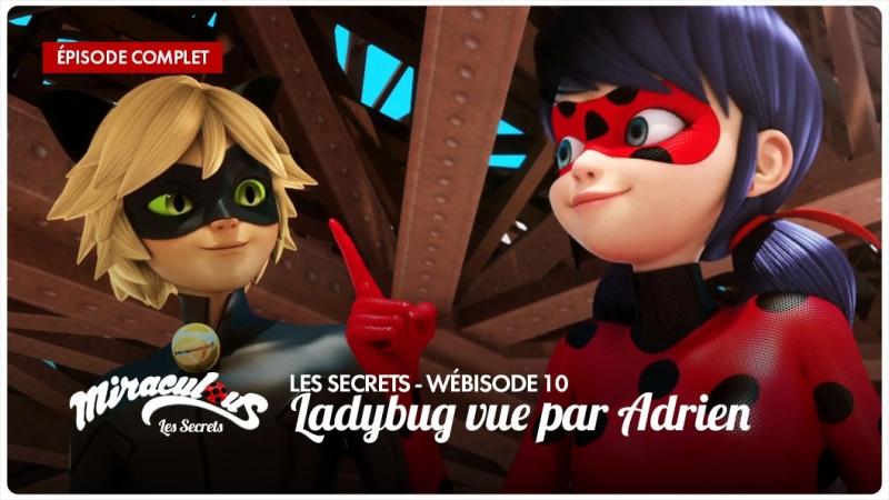 Miraculous: Les Secrets – Wébisode 10 | «Ladybug vue par Adrien»