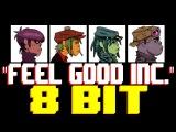 Feel Good Inc. 8 Bit Tribute to Gorillaz - 8 Bit Universe