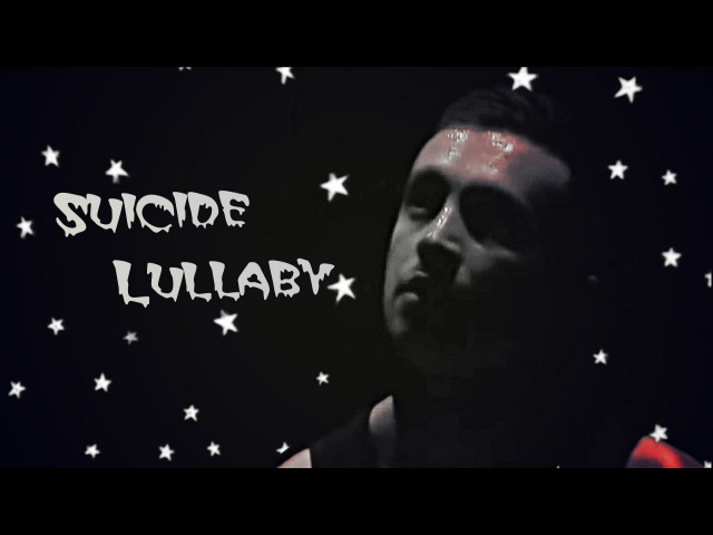 Suicide Lullaby [triggered]