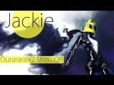Durarara!x2 Shou OP [HEADHUNT] (Jackie-O Russian Full-Version)