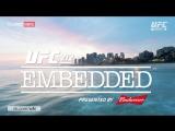 UFC 212 Embedded - Episode 2 [RUS]