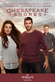 На Чесапикских берегах / Chesapeake Shores (Сериал 2016)