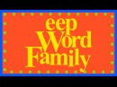 The EEP Word Family