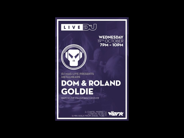 Metalheadz Dom Roland and Goldie LIVE from DJ Mag HQ