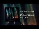 Uneven Structure - Februus Full Album (@ 432 Hz)
