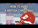 How to Have a British Christmas - Anglophenia Ep 20