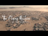 The Flying Machine Burning Man 2016 by Drone Watch in 4K!