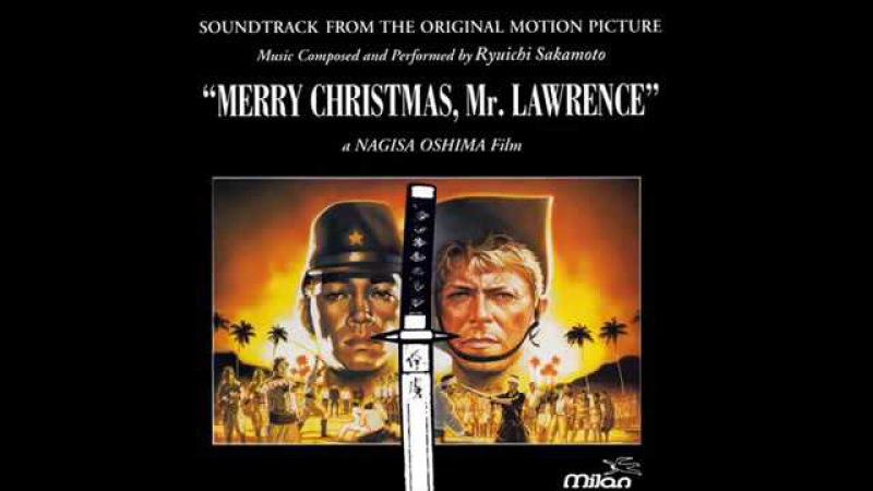 Ryuichi Sakamoto - Merry Christmas Mr. Lawrence (Theme Original)