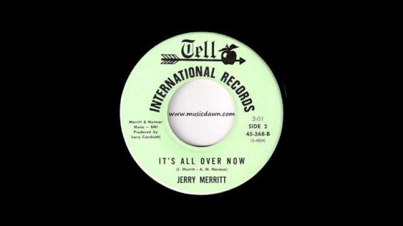 Jerry Merritt - It's All Over Now [Tell International] 1964 Teen Pop Ballad Oldies 45