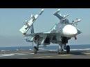 Полеты Су-33 с авианесущего крейсера «Адмирал Кузнецов»
