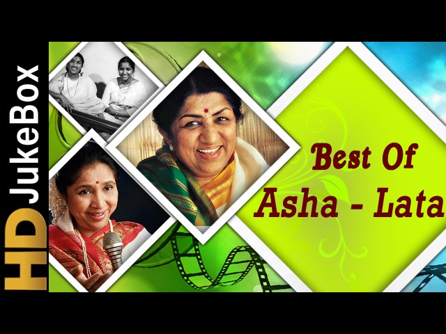 Hits Of Asha - Lata Superhit Songs | Evergreen Old Hindi Songs Collection