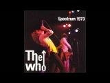 The Who - Quadrophenia Live - Philadelphia (Spectrum) December 4, 1973