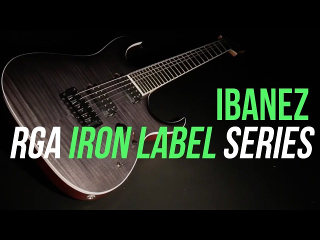 Ibanez RGA Iron Label Guitars Demo - RGAIX6FM - Metal to the Core!