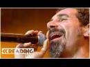 System Of A Down - I.E.A.I.A.I.O. live【Reading Festival   60fpsᴴᴰ】