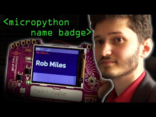 Micropython Name Badge Computerphile