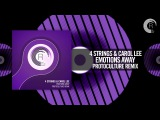 4 Strings &amp Carol Lee - Emotions Away (Protoculture Remix) FULL (RNM)