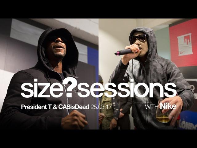 Size? sessions - President T CASisDead