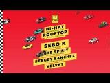 HI-HAT ROOFTOP #7 w SEBO K (GER)